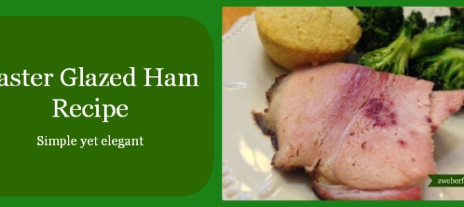 Easter Glazed Ham Recipe