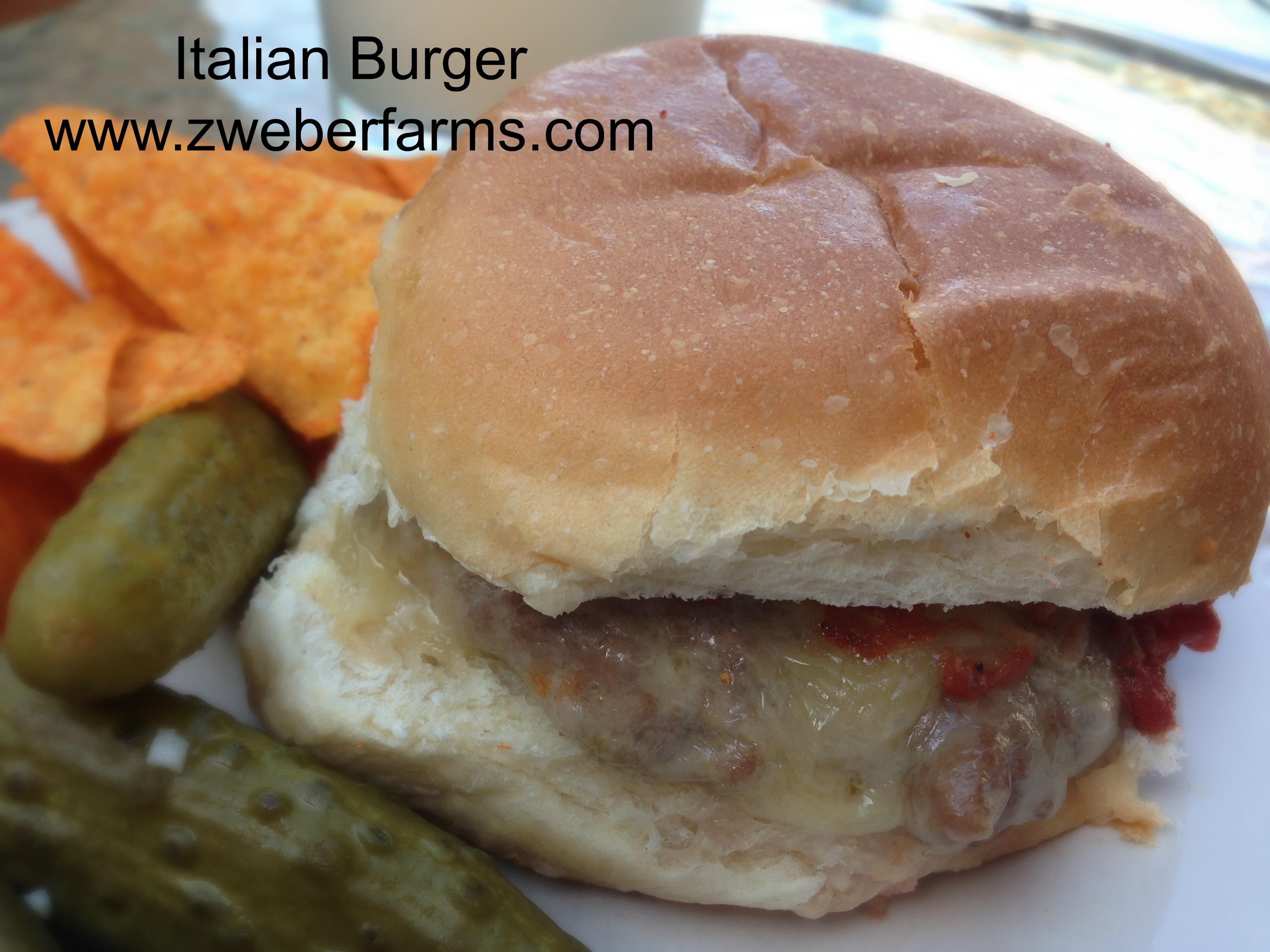 Italian Burger Recipe Zweber Family Farms